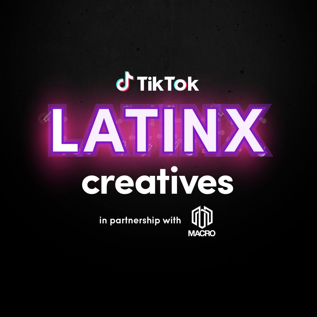 Oye, mi gente!: TikTok Latinx Creatives Incubator Program with MACRO    TikTok Newsroom